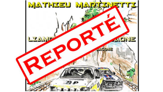 Le 1er Historic Rally Mathieu Martinetti reporté à son tour !