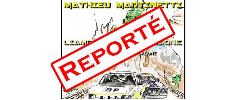 Le 1er Historic Rally Mathieu Martinetti reporté à son tour !