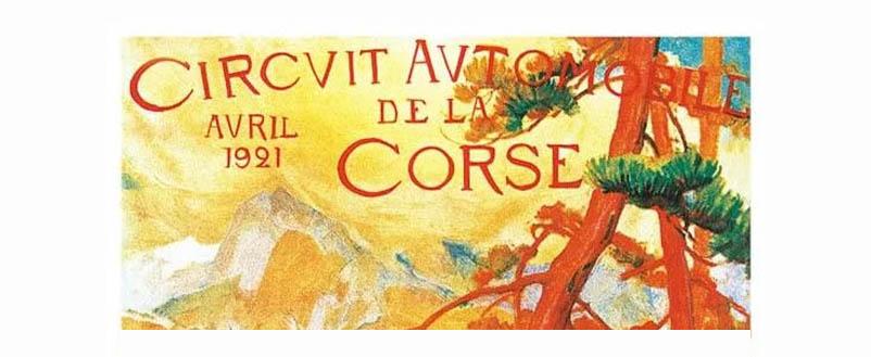 Il y a 100 ans… le Circuit automobile de la Corse !